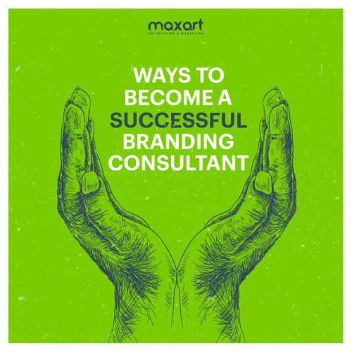 Ways to Become a Successful Branding Consultant