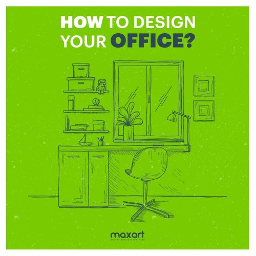 How To Design Your Office?