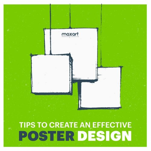 Tips To Create An Effective Poster Design