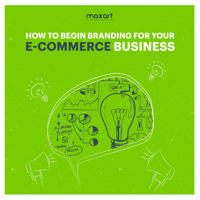 How To Begin Branding For Your E-Commerce Business